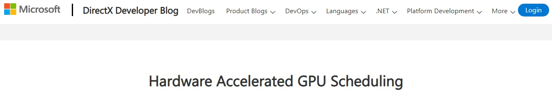 实用!微软讲解硬件加速GPU调度功能